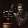Live at the Dubai Opera - Sami Yusuf