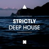 Strictly Deep House