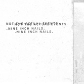 Nine Inch Nails - She's Gone Away