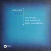 Yo-Yo Ma, The Knights & Eric Jacobsen - Golijov: Azul  artwork