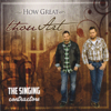 How Great Thou Art - The Singing Contractors