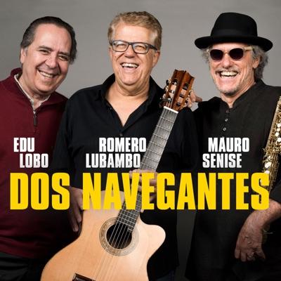 Dos Navegantes - Edu Lobo