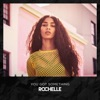 Rochelle - You Got Something