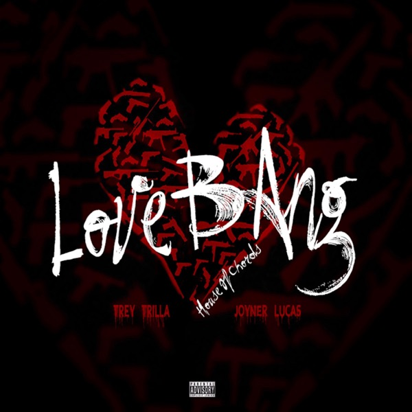 Love Bang (feat. Joyner Lucas) - Single