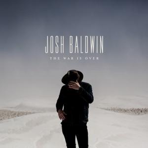 Josh Baldwin - You Deserve It All
