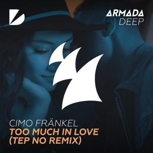 Cimo Fränkel - Too Much in Love