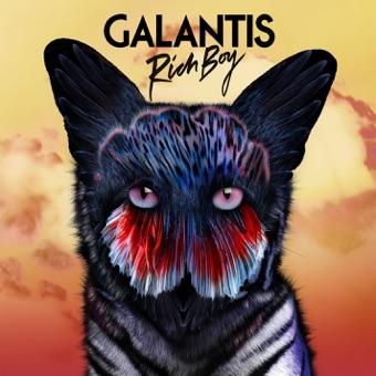 Galantis - Rich Boy