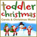 The London Fox Kids Choir, Kids Party Crew & Christmas Kids - Toddler Christmas Carols and Christmas Music