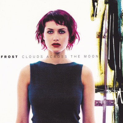 Clouds Across the Moon - Single - Frost