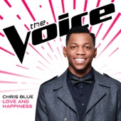 Love and Happiness (The Voice Performance) - Chris Blue