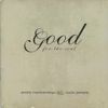 Good for the Soul - Andre Harihandoyo & Sonic People