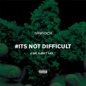 Sir Rock - Its Not Difficult