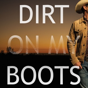 Starstruck Backing Tracks - Dirt On My Boots (Originally Performed by Jon Pardi)