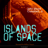 John Wood Campbell Jr. - Islands of Space  artwork