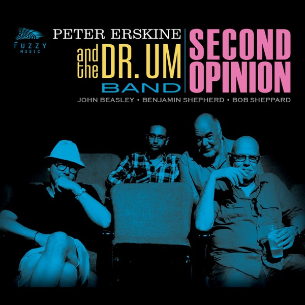 Peter Erskine & The Dr. Um Band - Hipnotherapy