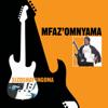 Sizoshay' Ingoma - Mfaz' Omnyama
