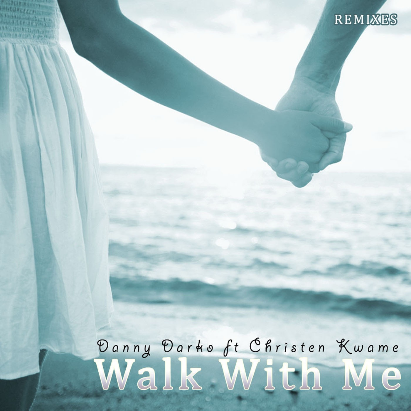 Walk With Me Remixes Part 6 (feat. Christen Kwame) - EP
