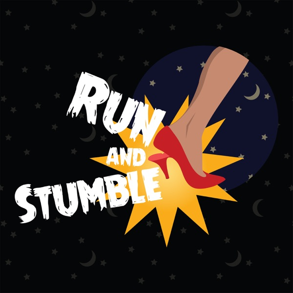 Run and Stumble