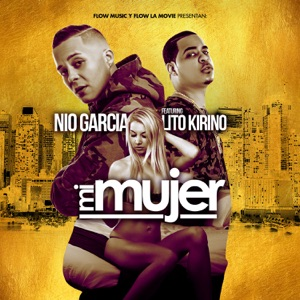 Mi Mujer (feat. Lito Kirino) - Single Mp3 Download