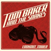 Tom Baker and the Snakes - Gotta Find Her