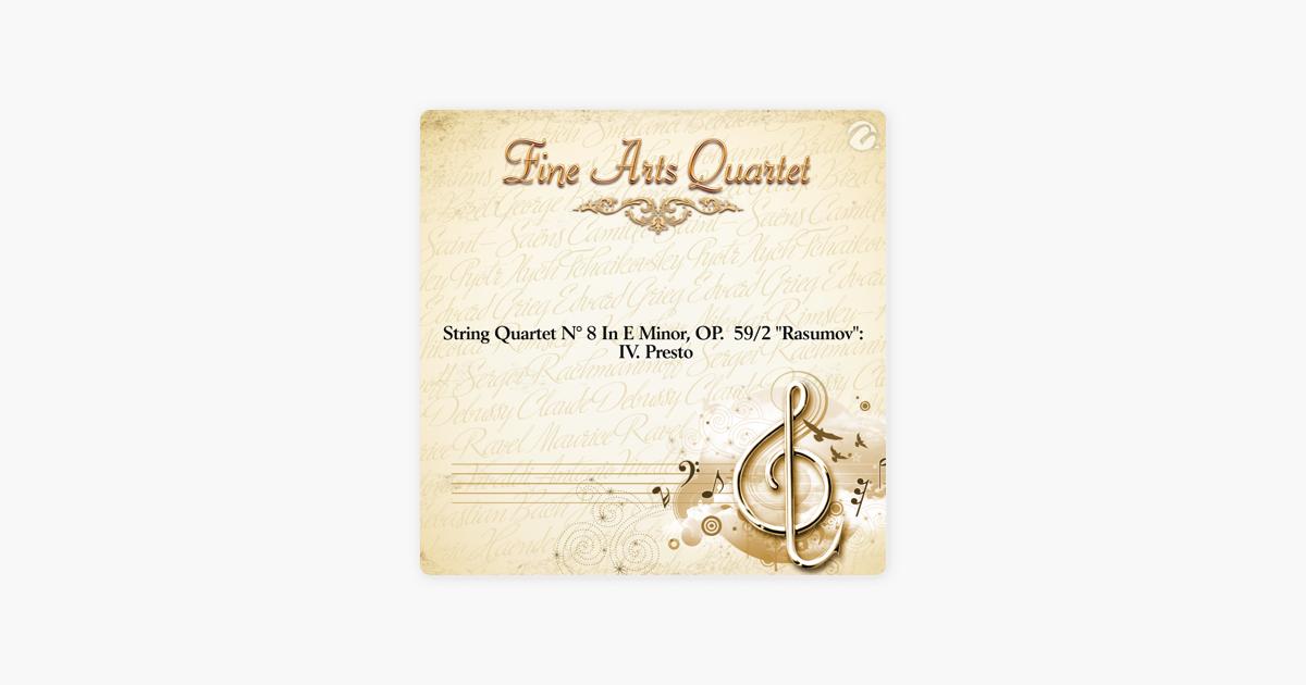 String Quartet N 8 In E Minor Op 592 Rasumov Iv Presto