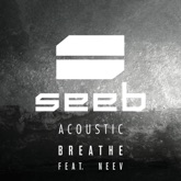 Breathe (feat. Neev) [Acoustic] - Single