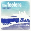 Blue Skies - Single, The Feelers
