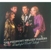 The Piedmont Melody Makers - Just Keep Waiting Till the Good Times Come