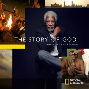 The Story of God With Morgan Freeman, Saison 2 (VF) - Episode 1