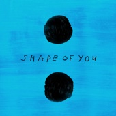 Shape of You (Galantis Remix) - Ed Sheeran