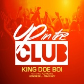 Up in the Club (feat. Flo Rida, Honorebel & Tom Enzy) - Single