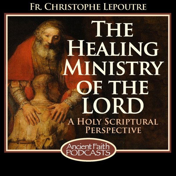 The Healing Ministry of the Lord