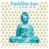 Buddha-Bar Clubbing 2 by DJ Ravin, Buddha Bar