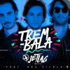 Trem-Bala (feat. Ana Vilela) - Single