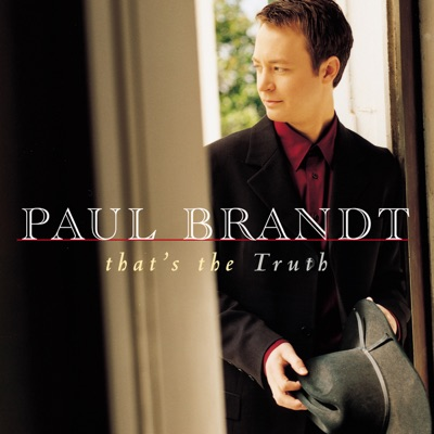That's the Truth - Paul Brandt