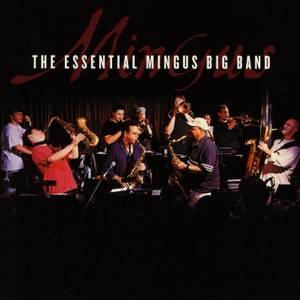 Mingus Big Band - Moanin'