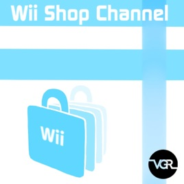 Wii Shop Channel - Single by Vgr on Apple Music