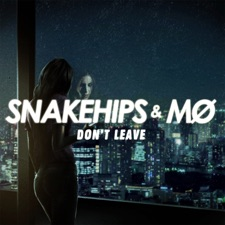Don't Leave by Snakehips & MØ