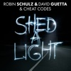 Shed a Light - Single, Robin Schulz, David Guetta & Cheat Codes