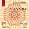 Arabesque - Northwest Sinfonia, Christophe Chagnard & Isabelle Perrin