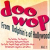 Doo-Wop From Dolphin's of Hollywood #1