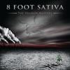 8 Foot Sativa
