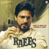 Raees (Original Motion Picture Soundtrack)