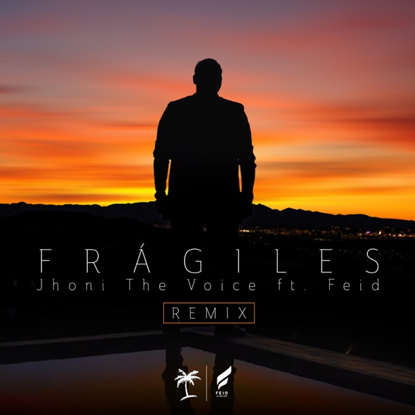 Frágiles (Remix) [feat. Feid] - Single