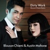 Dirty Work (Blouson Chiemi Remix) - Singleの詳細を見る