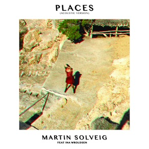 Places (Acoustic Version) [feat. Ina Wroldsen] - Single Mp3 Download