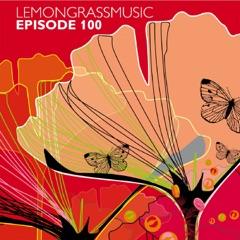 Lemongrassmusic - Episode 100