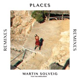 Places (feat. Ina Wroldsen) [Remixes] - EP