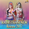 Rajasthani New Release 2017