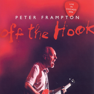 Peter Frampton - Off the Hook (Live in Chicago)